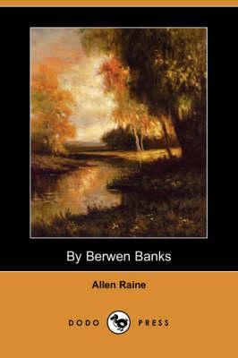 By Berwen Banks (Dodo Press) (Paperback)