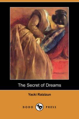The Secret of Dreams (Dodo Press) (Paperback)