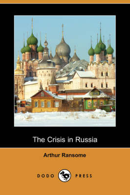The Crisis in Russia (Dodo Press) (Paperback)