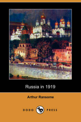 Russia in 1919 (Dodo Press) (Paperback)