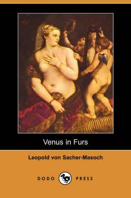 Venus in Furs (Dodo Press) (Paperback)