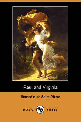 Paul and Virginia (Dodo Press) (Paperback)