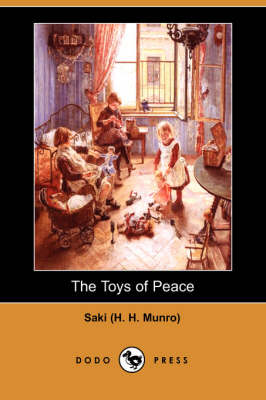 The Toys of Peace (Dodo Press) (Paperback)