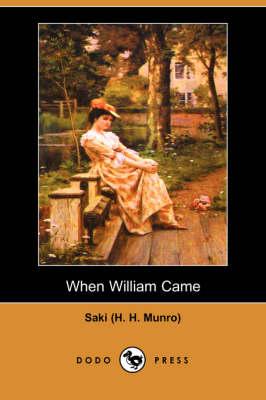 When William Came (Dodo Press) (Paperback)