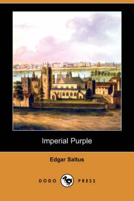 Imperial Purple (Dodo Press) (Paperback)