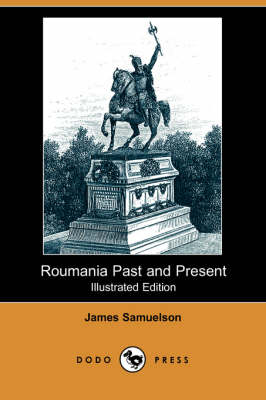 Roumania Past and Present (Paperback)