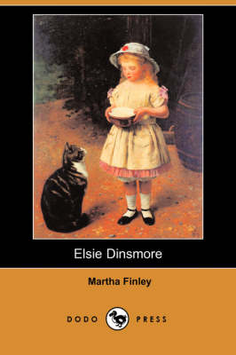 Elsie Dinsmore (Dodo Press) (Paperback)