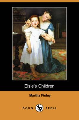 Elsie's Children (Dodo Press) (Paperback)