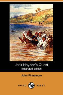 Jack Haydon's Quest (Illustrated Edition) (Dodo Press) (Paperback)