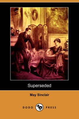 Superseded (Dodo Press) (Paperback)