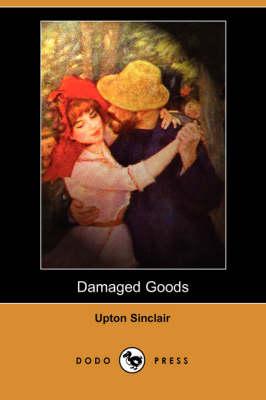Damaged Goods (Dodo Press) (Paperback)