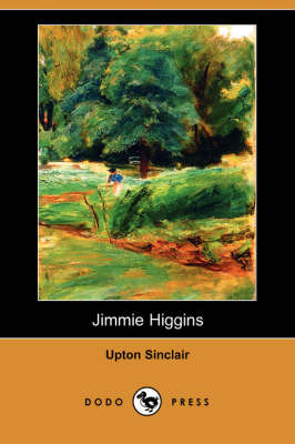 Jimmie Higgins (Dodo Press) (Paperback)