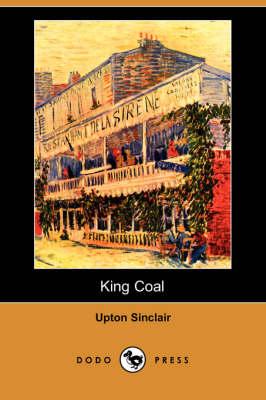 King Coal (Dodo Press) (Paperback)