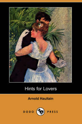 Hints for Lovers (Dodo Press) (Paperback)