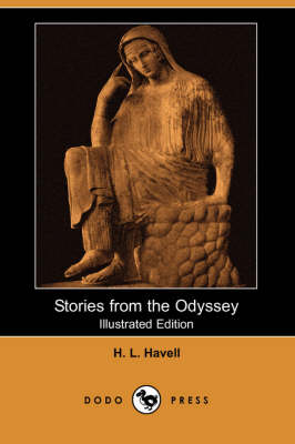 Stories from the Odyssey (Illustrated Edition) (Dodo Press) (Paperback)
