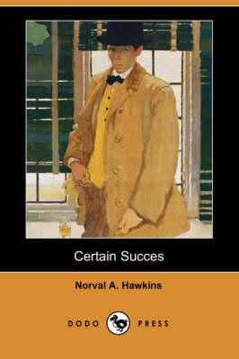 Certain Success (Dodo Press) (Paperback)