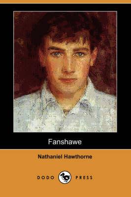 Fanshawe (Dodo Press) (Paperback)