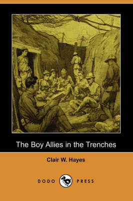 The Boy Allies in the Trenches (Dodo Press) (Paperback)
