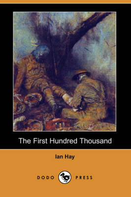 The First Hundred Thousand (Dodo Press) (Paperback)