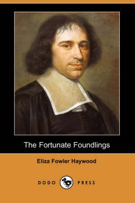 The Fortunate Foundlings (Dodo Press) (Paperback)