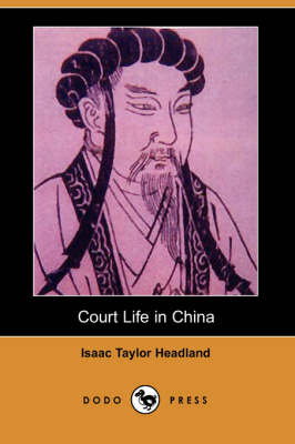 Court Life in China (Dodo Press) (Paperback)