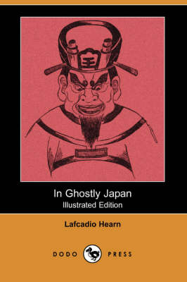 In Ghostly Japan (Dodo Press) (Paperback)