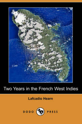 Two Years in the French West Indies (Paperback)