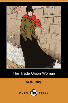 The Trade Union Woman (Paperback)