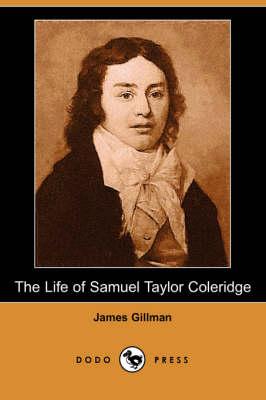 The Life of Samuel Taylor Coleridge (Dodo Press) (Paperback)