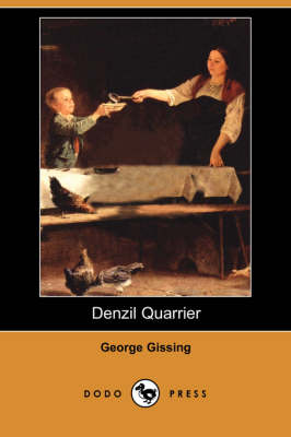 Denzil Quarrier (Dodo Press) (Paperback)