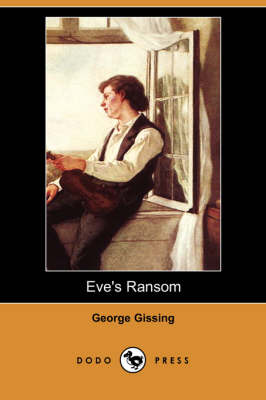 Eve's Ransom (Dodo Press) (Paperback)