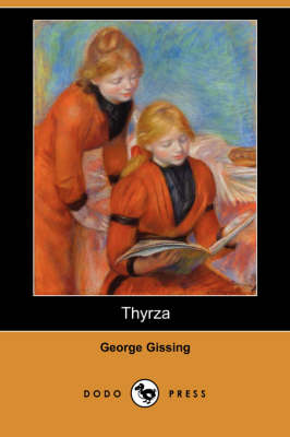 Thyrza (Dodo Press) (Paperback)