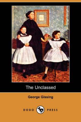 The Unclassed (Dodo Press) (Paperback)