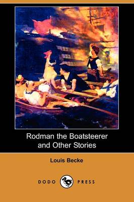 Rodman the Boatsteerer and Other Stories (Dodo Press) (Paperback)