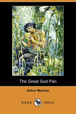 The Great God Pan (Dodo Press) (Paperback)