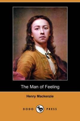 The Man of Feeling (Dodo Press) (Paperback)