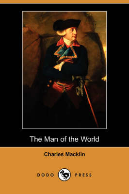 The Man of the World (Dodo Press) (Paperback)