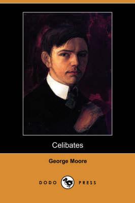 Celibates (Dodo Press) (Paperback)