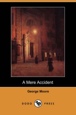 A Mere Accident (Dodo Press) (Paperback)