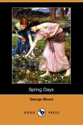 Spring Days (Dodo Press) (Paperback)