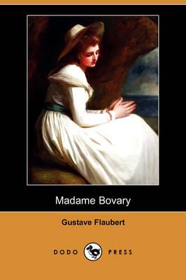 Madame Bovary (Dodo Press) (Paperback)