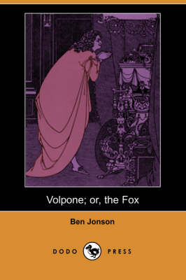Volpone; Or, the Fox (Dodo Press) (Paperback)