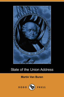 State of the Union Address (Dodo Press) (Paperback)