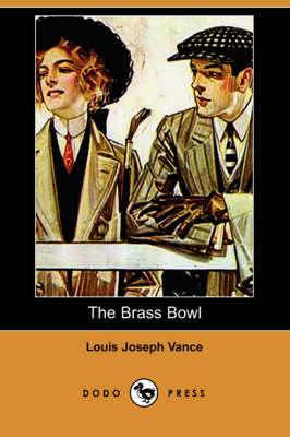The Brass Bowl (Dodo Press) (Paperback)
