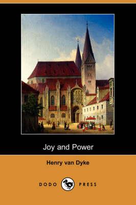 Joy and Power (Dodo Press) (Paperback)
