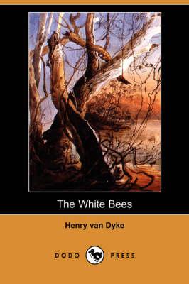 The White Bees (Dodo Press) (Paperback)