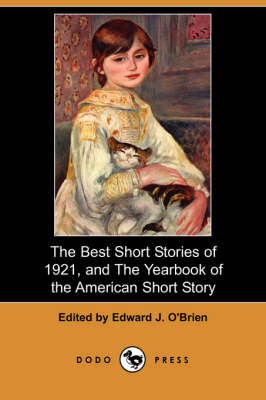 The Best Short Stories of 1921, and the Yearbook of the American Short Story (Dodo Press) (Paperback)