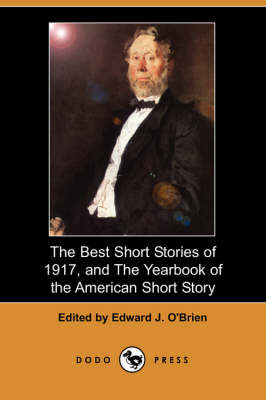 The Best Short Stories of 1917, and the Yearbook of the American Short Story (Paperback)