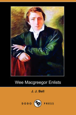 Wee Macgreegor Enlists (Dodo Press) (Paperback)