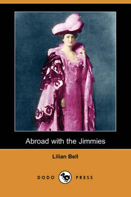 Abroad with the Jimmies (Dodo Press) (Paperback)